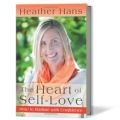 Heather Hans Interview - The Heart of Self-Love: How to Radiate with Confidence