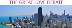 great love debate chicago