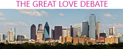 great love debate dallas