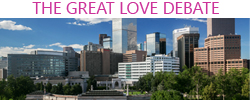 great love debate denver