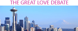 great love debate seattle
